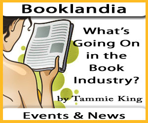 Booklandia by Tammie King - Book Industry Events and News
