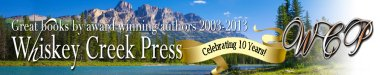 Whiskey Creek Press Celebrating 10 Years!