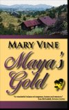 Maya&#39;s Gold