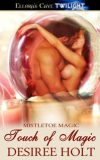 Mistletoe Magic: A Touch of Magic