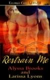 Restrain Me