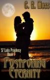 Postponing Eternity