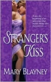 A Stranger&#39;s Kiss