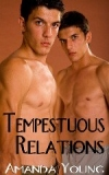 Tempestuous Relations