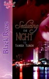 Seducing the Night