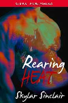 Rearing Heat