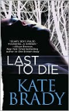 Last to Die