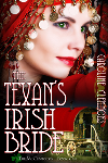 The Texan&#39;s Irish Bride