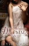 The Debutante&#39;s Dilemma