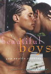 Beautiful Boys : Gay Erotic Stories