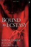 Bound to Ecstasy