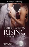 Dark Passion Rising