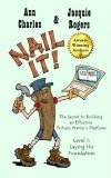 Nail It! The Secret to Building an Effective Fiction Writer's Platform