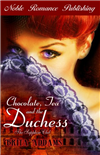 Chocolate, Tea and the Duchess