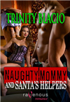 Naughty Mommy and Santa's Helpers