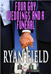 Four Gay Weddings and a Funeral