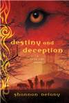 Destiny and Deception