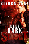 Deep Dark Secret