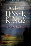 Last of the Lesser Kings