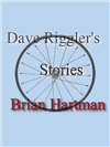 Dave Riggler's Stories