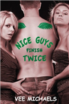 Nice Guys Finish Twice