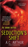 Seduction's Shift