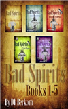 Bad Spirits 1 to 5