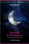 Prelude to Darkness