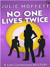 No One Lives Twice