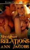 Shotgun Relations