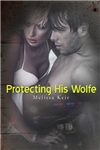 Protecting His Wolfe
