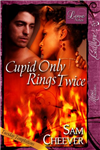 Cupid Only Rings Twice