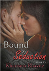 #4 - Bound by Seduction