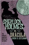 The Further Adventures of Sherlock Holmes Sherlock Vs. Dracula
