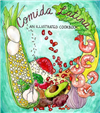 Comida Latina an Illustrated Cookbook