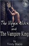 The Virgin Witch and the Vampire King