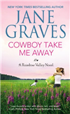 Cowboy Take Me Away