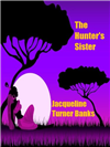 The Hunter&#39;s Sister