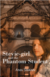 Stevie-girl and the Phantom Student