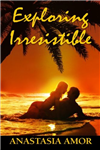 Exploring Irresistible