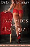 Two Sides of a Heartbeat