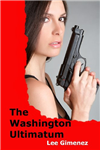 The Washington Ultimatum
