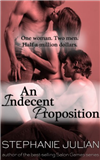 An Indecent Proposition