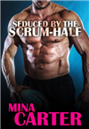 Seduced by the Scrum-Half