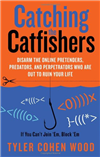 Catching the Catfishers