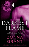 Darkest Flame: Part 4 of 4