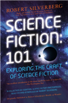 Science Fiction 101: Exploring the Craft of Science Fiction