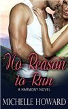 No Reason to Run