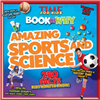 Amazing Sports and Science - TIME For Kids Book of Why