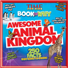 Awesome Animal Kingdom - TIME For Kids Book of Why